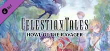 Celestian Tales: Old North - Howl of the Ravager