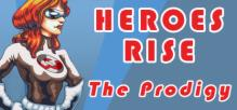 Heroes Rise: The Prodigy