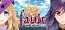 fault milestone one - THE ART OF fault milestone one