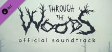 Through the Woods - Soundtrack