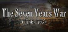 The Seven Years War (1756-1763)