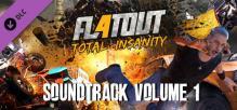 FlatOut 4: Total Insanity Soundtrack Volume 1