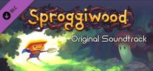 Sproggiwood Original Soundtrack