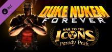 Duke Nukem Forever: Hail to the Icons Parody Pack