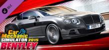 Car Mechanic Simulator 2015 - Bentley