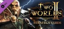 Two Worlds II Strategy Guide