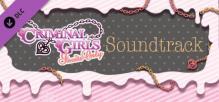 Criminal Girls: Invite Only - Digital Soundtrack