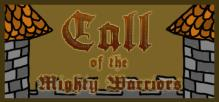 Call Of The Mighty Warriors