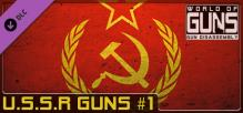 World of Guns: USSR Guns Pack #1