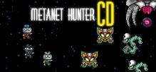 Metanet Hunter CD
