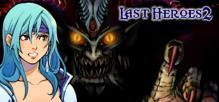 Last Heroes 2