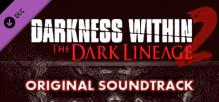 Darkness Within 2: The Dark Lineage OST