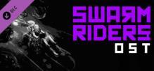 SWARMRIDERS: Original Soundtrack