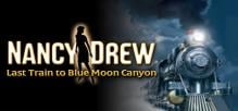 Nancy Drew®: Last Train to Blue Moon Canyon