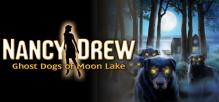 Nancy Drew®: Ghost Dogs of Moon Lake