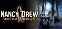 Nancy Drew®: Ghost Dogs of Moon Lake