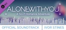 Alone With You - Official Soundtrack