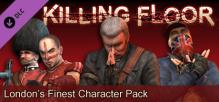 "Killing Floor ""London's Finest"" Character Pack"