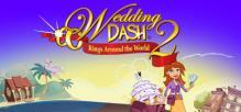 Wedding Dash® 2: Rings Around the World