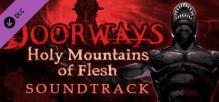 Doorways: Holy Mountains of Flesh - Soundtrack
