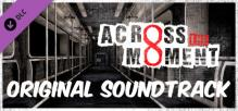 Across The Moment - OST