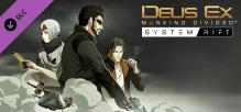 Deus Ex: Mankind Divided - System Rift