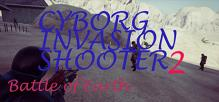 Cyborg Invasion Shooter 2: Battle Of Earth