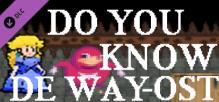 Do you know de way - OST