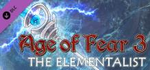 Age of Fear 3: The Elementalist Expansion