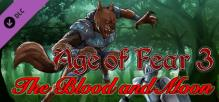 Age of Fear 3: The Blood and Moon Expansion