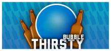 Thirsty Bubble