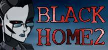 Black Home 2