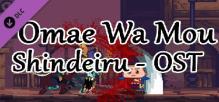 Omae Wa Mou Shindeiru - OST