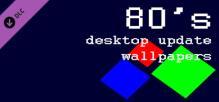 80's desktop update wallpapers