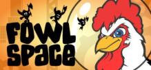 Fowl Space
