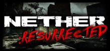 Nether: Resurrected