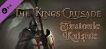 The Kings' Crusade: Teutonic Knights