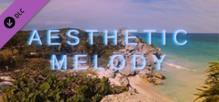 Aesthetic Melody - Soundtrack