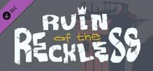 Ruin of the Reckless - Soundtrack