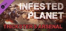 Infested Planet - Trickster's Arsenal