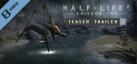 Half-Life 2: Episode Two Trailer 2