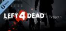 Left 4 Dead TV Spot 1 - 720p