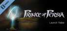 Prince of Persia Launch Trailer