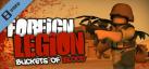 Foreign Legion: Buckets of Blood Trailer