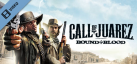 Call of Juarez Bound in Blood - Feature Trailer
