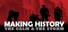 Making History: The Calm  the Storm