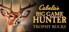 Cabelas Big Game Hunter Trophy Bucks