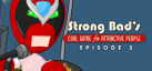 Strong Bads Cool Game for Attractive People: Episode 3