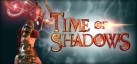 Time of Shadows