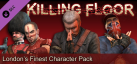 Killing Floor - London's Finest DLC Character pack